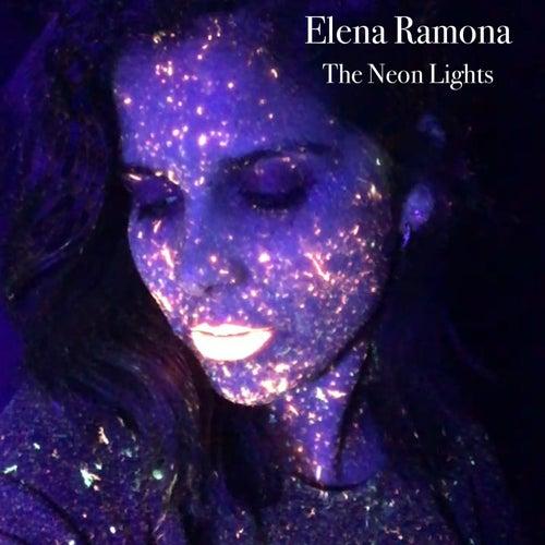 The Neon Lights von Elena Ramona
