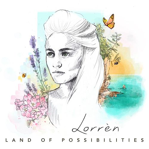 Land of Possibilities by Lorrèn