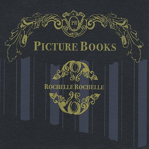 Rochelle Rochelle de Picture Books