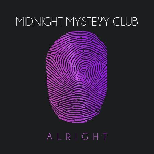 Alright by Midnight Mystery Club