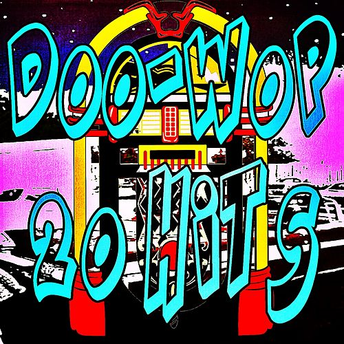 Doo-Wop 20 Hits by Various Artists