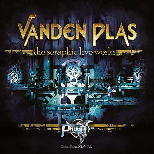 The Seraphic Live Works by Vanden Plas