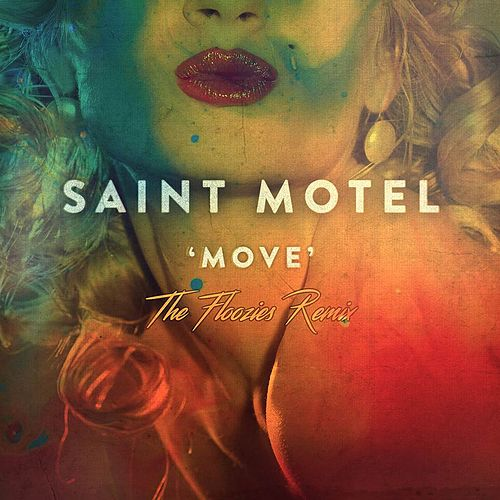 Move (The Floozies Remix) de Saint Motel