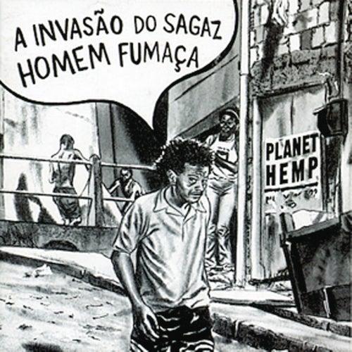 A Invasão do Sagaz Homem Fumaça by Planet Hemp