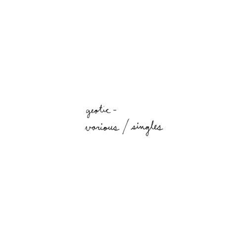 Various / Singles de Geotic