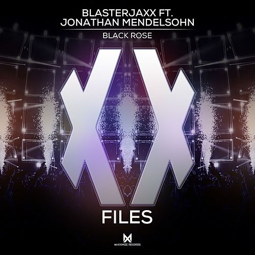 Black Rose (feat. Jonathan Mendelsohn) von BlasterJaxx