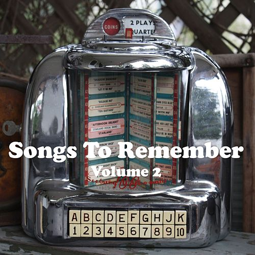 Songs to Remember Vol. 2 by Various Artists