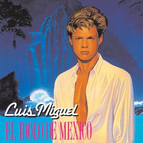 El Idolo De Mexico de Luis Miguel