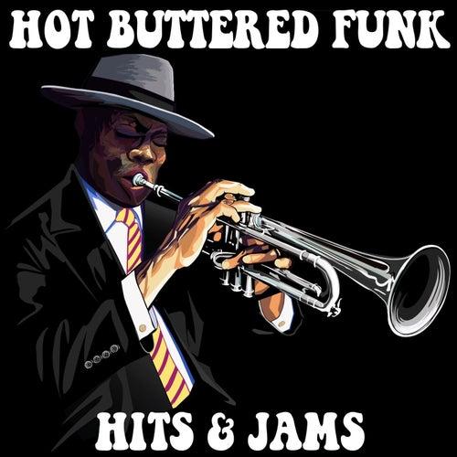 Hot Buttered Funk: Hits & Jams de Various Artists