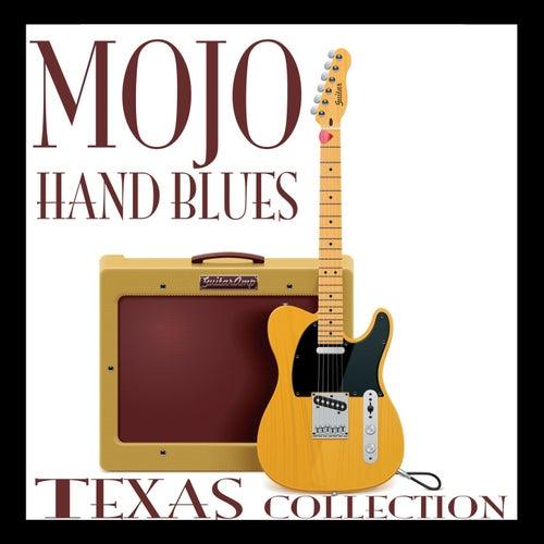 Mojo Hand Blues: Texas Collection de Various Artists