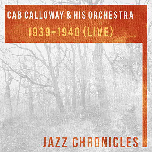 1939-1940 (Live) by Cab Calloway