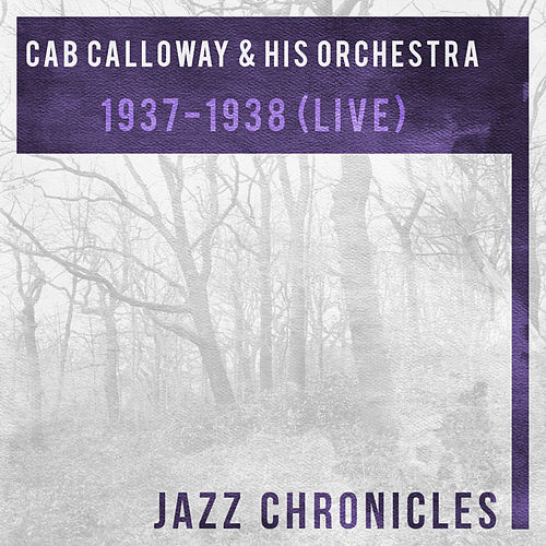 1937-1938 (Live) by Cab Calloway