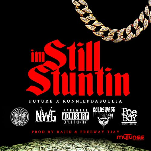 Still Stuntin - Single de Future