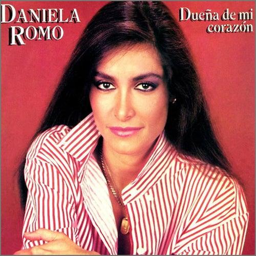 Dueña de mi corazón de Daniela Romo