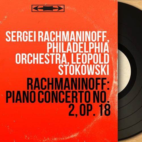 Rachmaninoff: Piano Concerto No. 2, Op. 18 (Recorded in 1929, Mono Version) di Sergei Rachmaninoff
