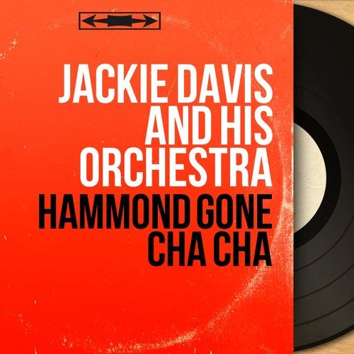 Hammond Gone Cha Cha (Stereo Version) von Jackie Davis
