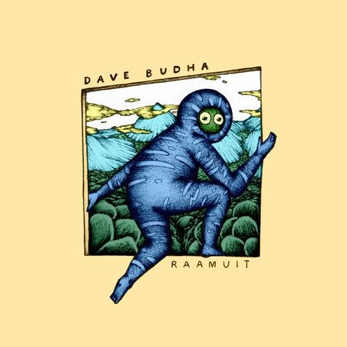 Raamuit de Dave Budha