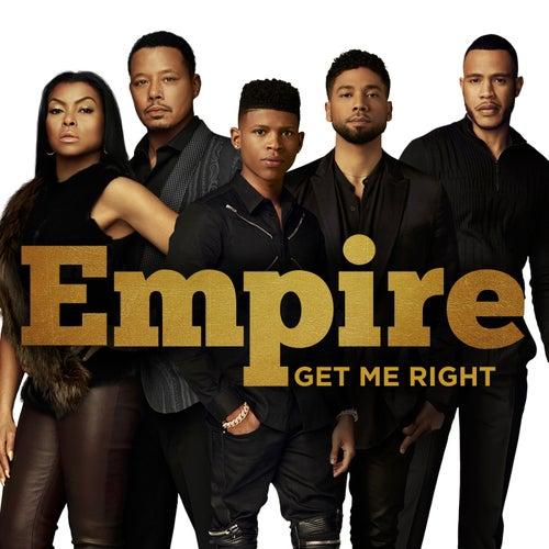 Get Me Right von Empire Cast