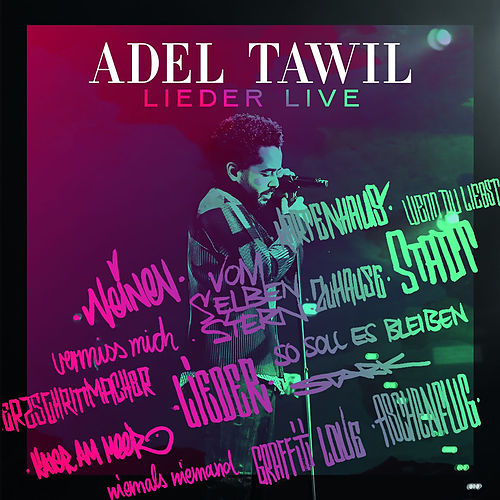Lieder (Live) by Adel Tawil