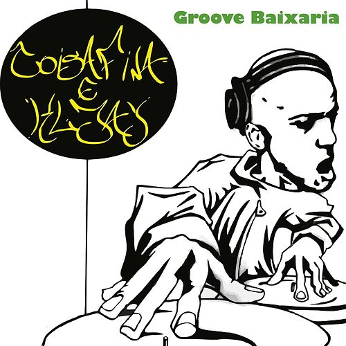 Groove Baixaria by Projeto Coisa Fina