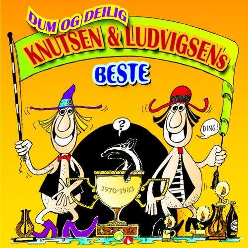 Dum og delig - Knutsen & Ludvigsens beste de Knutsen