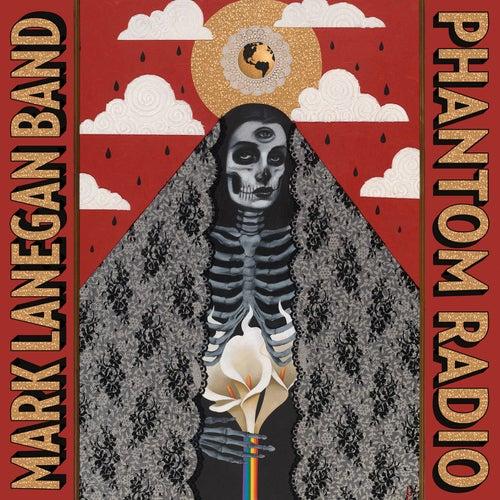 Phantom Radio + No Bells On Sunday EP by Mark Lanegan