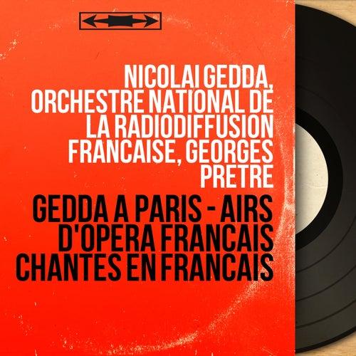Gedda à Paris - Airs d'opéra français chantés en français (Stereo Version) von Nicolai Gedda