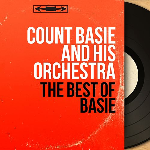 The Best of Basie (Stereo Version) by Count Basie