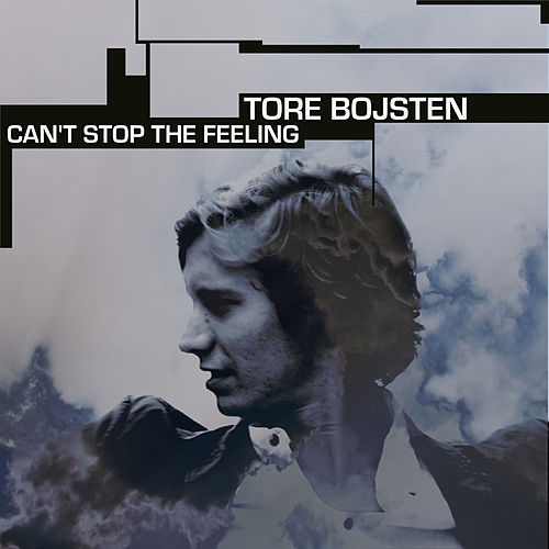 Can't Stop The Feeling von Tore Bojsten