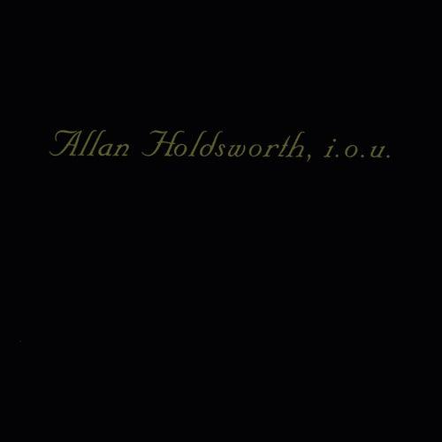 I.O.U. (Remastered) fra Allan Holdsworth