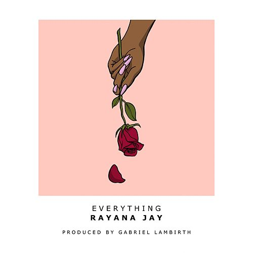 Everything by Rayana Jay