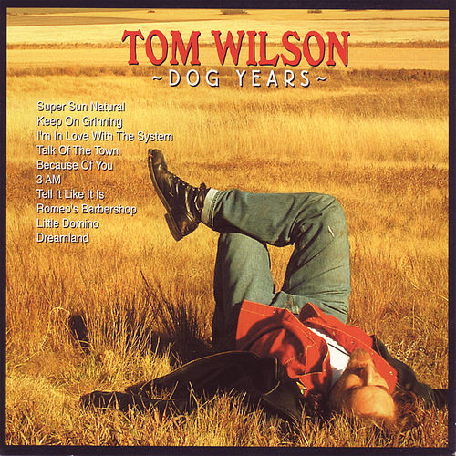 Dog Years by Tom Wilson
