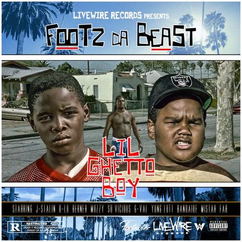 Lil Ghetto Boy by Footz the Beast