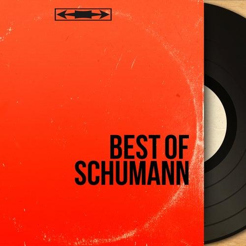 Best of Schumann by Various Artists