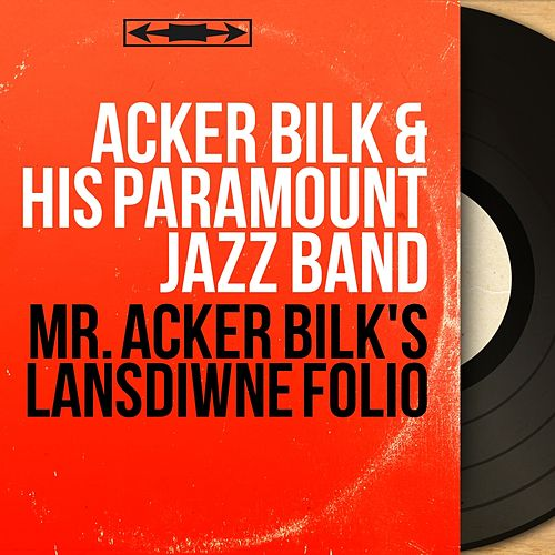 Mr. Acker Bilk's Lansdiwne Folio (Mono Version) by Acker Bilk