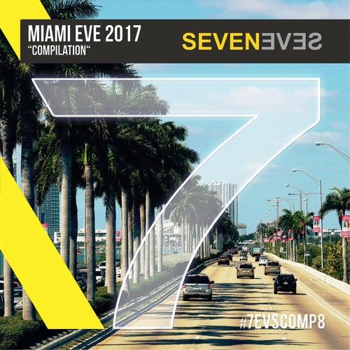 Miami Eve 2017 von Various Artists