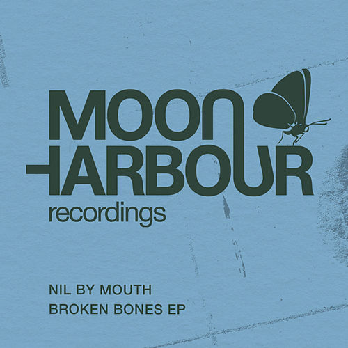 Broken Bones EP by Nil By Mouth