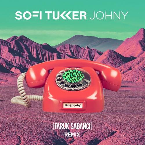 Johny (Faruk Sabanci Remix) de Sofi Tukker
