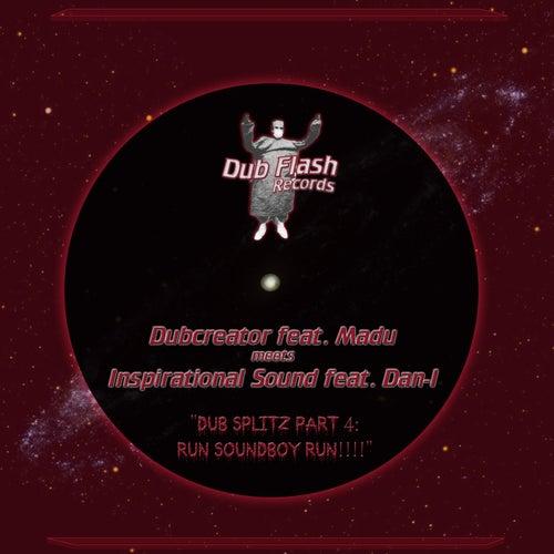 Dub Splitz, Pt. 4: Run Soundboy Run by Various Artists