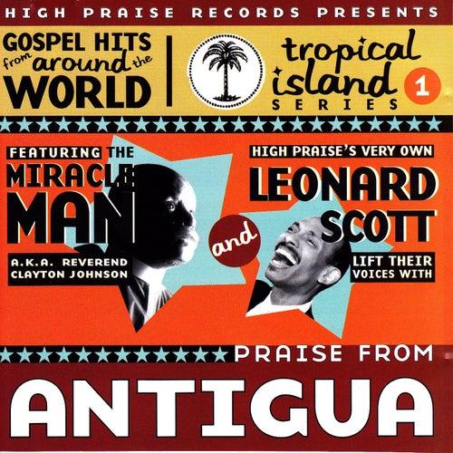 Praise From Antigua by Bishop Leonard Scott