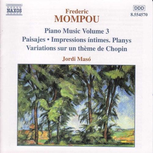 Piano Music Vol. 3 by Frederic Mompou