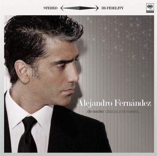 De Noche - Clasicos A Mi Manera de Alejandro Fernández