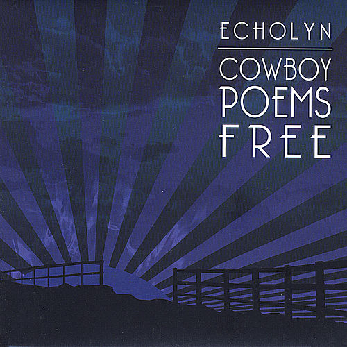 Cowboy Poems Free de Echolyn