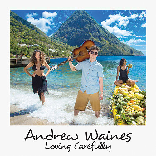 Loving Carefully by Andrew Waines