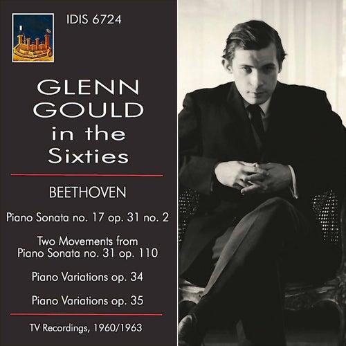 Glenn Gould in the Sixties by Glenn Gould