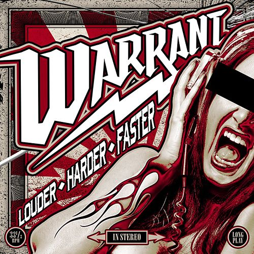 Louder Harder Faster von Warrant