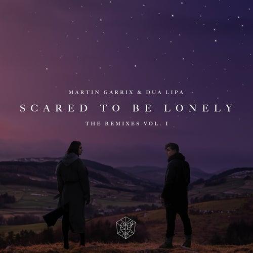 Scared To Be Lonely Remixes Vol. 1 de Dua Lipa