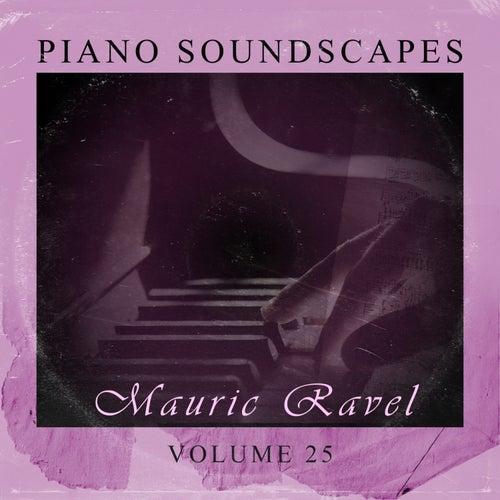 Piano SoundScapes,Vol.25 de Maurice Ravel