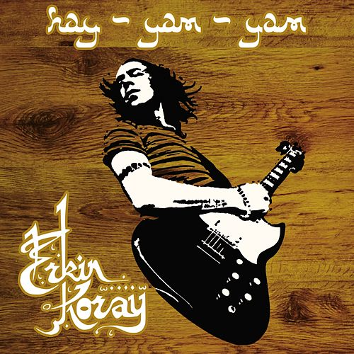 Hay Yam Yam (Remastered) by Erkin Koray