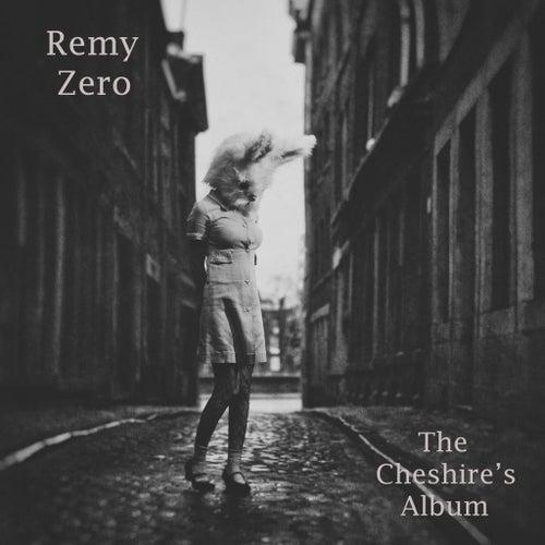 The Cheshire's Album de Remy Zero